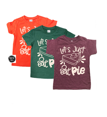 """Let Them Eat Pie"" - Unisex Adult"