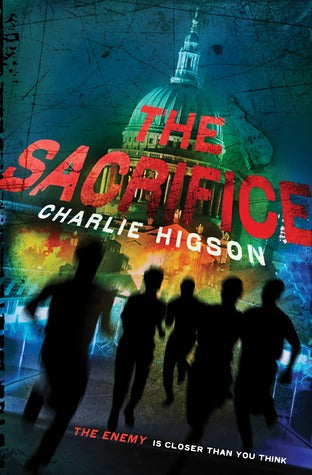 """The Sacrifice (The Enemy Book 4)"" by Charlie Higson"