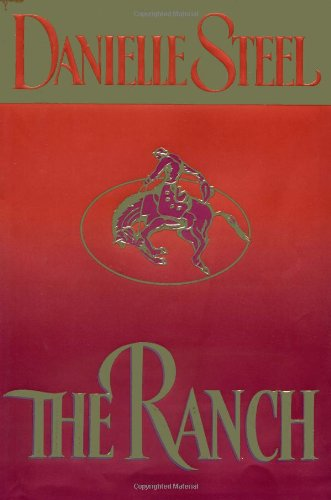 """The Ranch"" by Danielle Steel"
