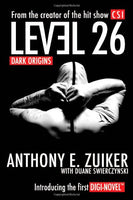 """Level 26: Dark Origins"" by Anthony E. Zuiker"