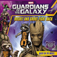 """Guardians of the Galaxy: Rocket and Groot Fight Back"" by Marvel Press"