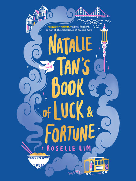 """Natalie Tan's Book of Luck & Fortune"" by Roselle Lim"