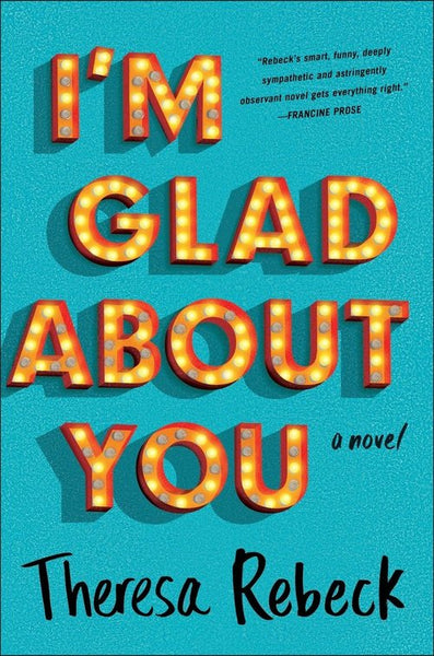 """I'm Glad About You"" by Theresa Rebeck"