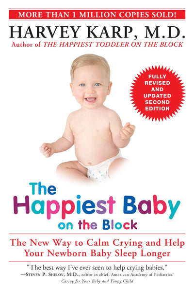 """The Happiest Baby on the Block"" by Harvey Karp"