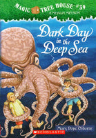 """Dark Day in the Deep Sea (Magic Treehouse Book #39)"" by Mary Pope Osborne"
