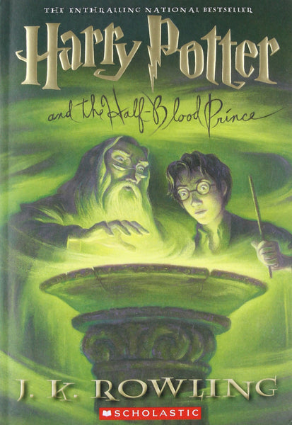 """Harry Potter and the Half-Blood Prince (Book Six)"" by J.K. Rowling"