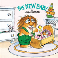 """The New Baby"" by Mercer Mayer"