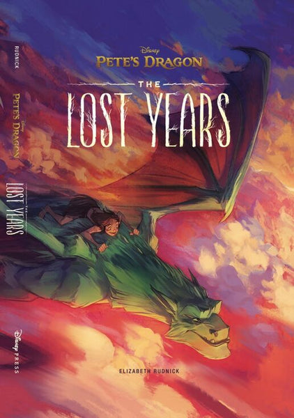 """Pete's Dragon: The Lost Years"" by Elizabeth Rudnick"