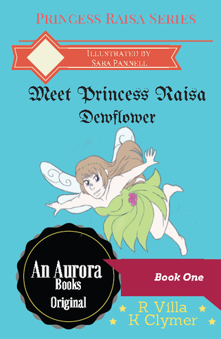 Princess Raisa Dewflower (Book One)- Paperback