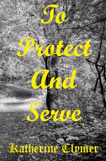 To Protect and Serve - EPUB