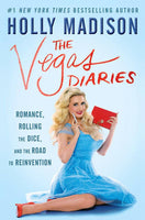 """The Vegas Diaries"" by Holly Madison"