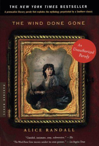 """The Wind Done Gone: A Novel"" by Alice Randall"