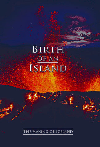 Icelandic sweaters and products - Birth of an Island - The Making of Iceland (DVD) DVD - Shopicelandic.com