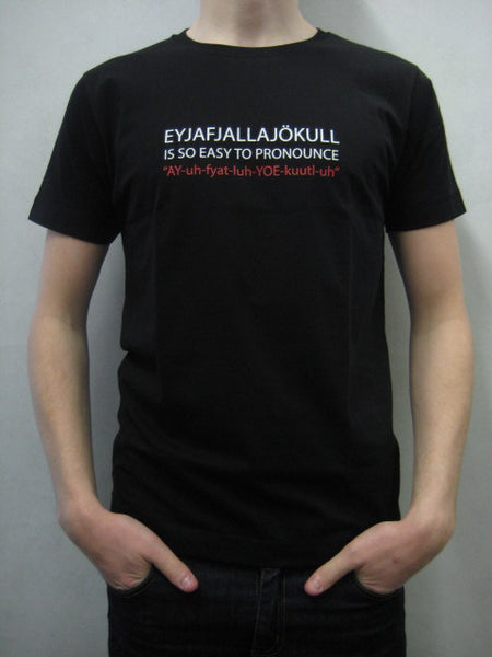 Icelandic Products Eyjafjallajökull - So easy to pronounce! - Black Mens T-shirt Clothing- ShopIcelandic