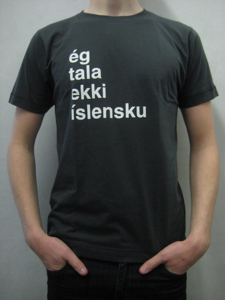 I don't speak Icelandic - Gray w/white, Mens T-shirt - Clothing - Shop Icelandic Products