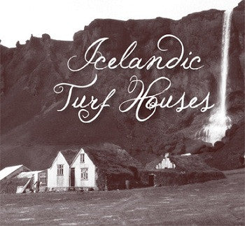 Icelandic Turf Houses - Book - Shop Icelandic Products