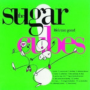 Icelandic sweaters and products - Sugarcubes - Life's too good (CD) CD - Shopicelandic.com