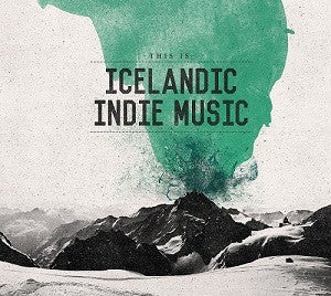This is Icelandic Indie Music (CD) - CD - Shop Icelandic Products