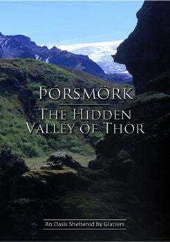 Icelandic sweaters and products - Thorsmörk – The Hidden Valley of Thor (DVD) DVD - Shopicelandic.com