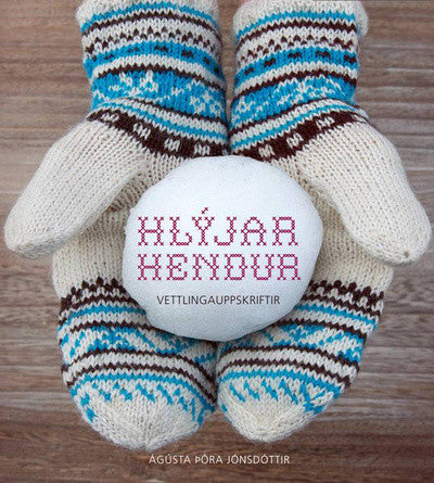Icelandic sweaters and products - Hlýjar Hendur (Warm Hands) Book - Shopicelandic.com