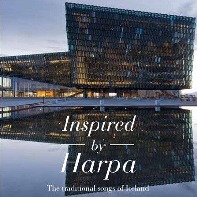 Inspired by Harpa - The traditional songs of Iceland (CD) - CD - Shop Icelandic Products