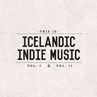 This is Icelandic Indie Music vol. 1&2 combo (2CD) - CD - Shop Icelandic Products