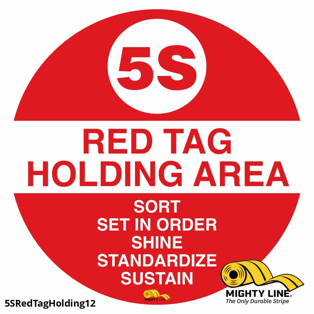 5S Red Tag Holding Mighty Line Floor Sign Industrial Strength 12 Wide Product