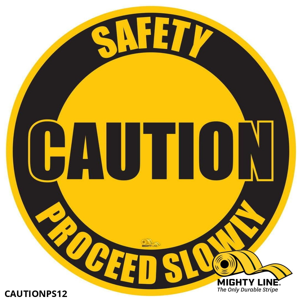 Caution Proceed Slowly Mighty Line Floor Sign Industrial Strength 12 Wide Product