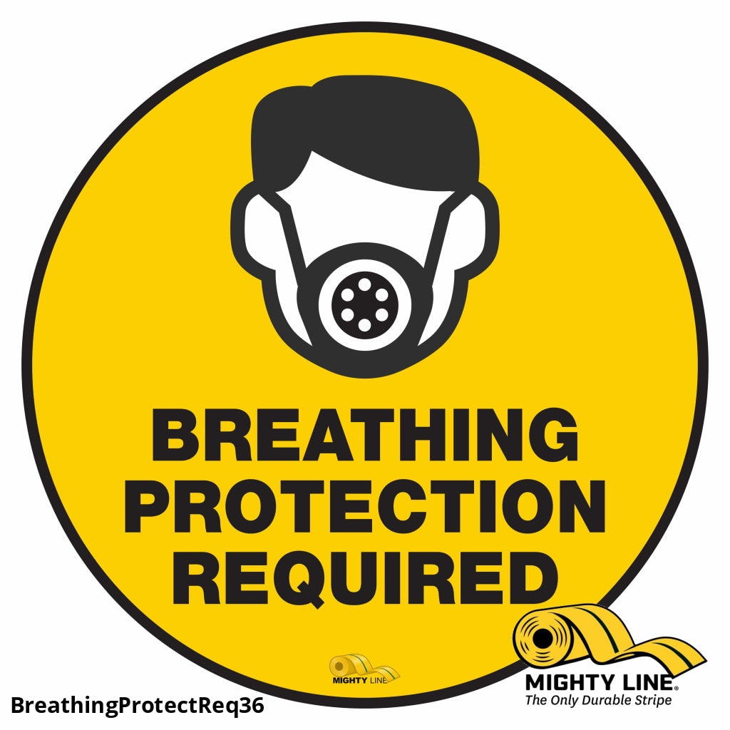Breathing Protection Required Mighty Line Floor Sign Industrial Strength 36 Wide Product
