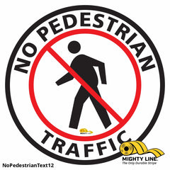 No Pedestrian Text Floor Sign - Marking 12 Product