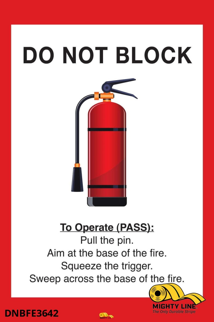 Do Not Block Fire Extinguisher Mighty Line Floor Sign Industrial Strength 36X42 Product