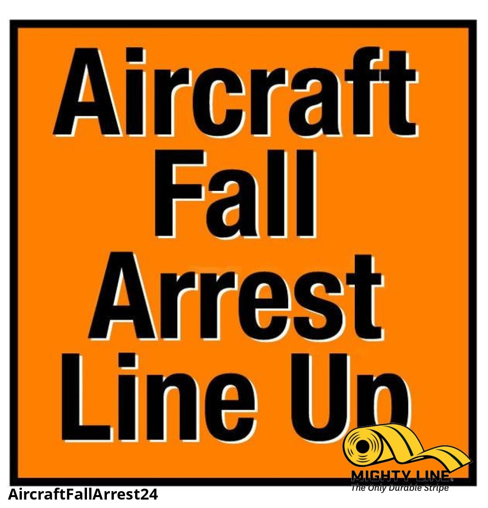 Aircraft Fall Arrest Line Up Sign - 1 Floor Marking Product