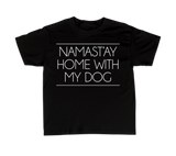 Lifestyle- Namast'ay Home With My Dog