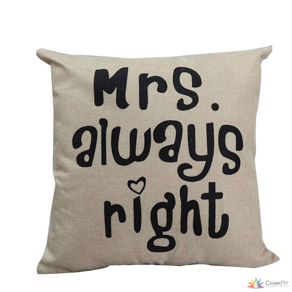 Throw Cushion Cover - Mrs. Always Right - ChakFit Yoga Products