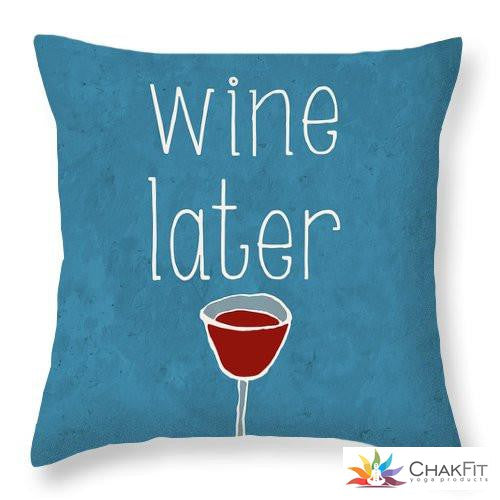Coffee Or Wine Throw Pillow - ChakFit Yoga Products