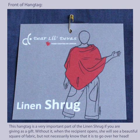 "Front of Pure Linen Shrugs Hangtag (actual size of hangtag is 4"" x 4"" or 10cm x 10cm)"