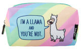 You Are Not Llama Pencil Case/Make Up Bag