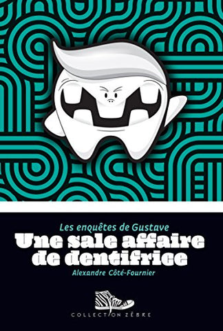Une sale affaire de dentifrice