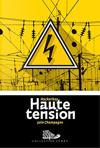 Haute tension - Hackerboy 3