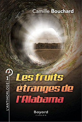 Les fruits étranges de l'Alabama: Tome 1