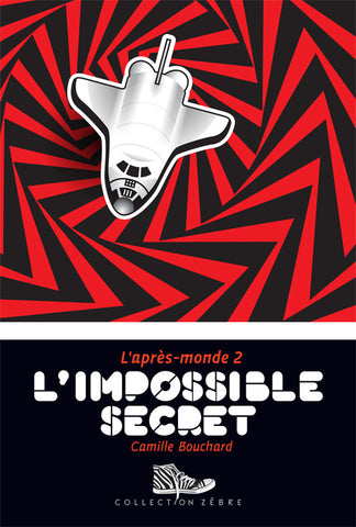 L'après-monde, tome 2: L'impossible secret