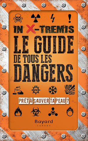 In X-Tremis - Le guide de tous les dangers