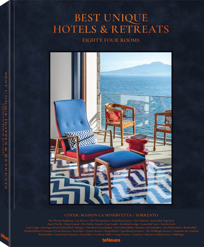 Best Unique Hotels & Retreats by teNeues