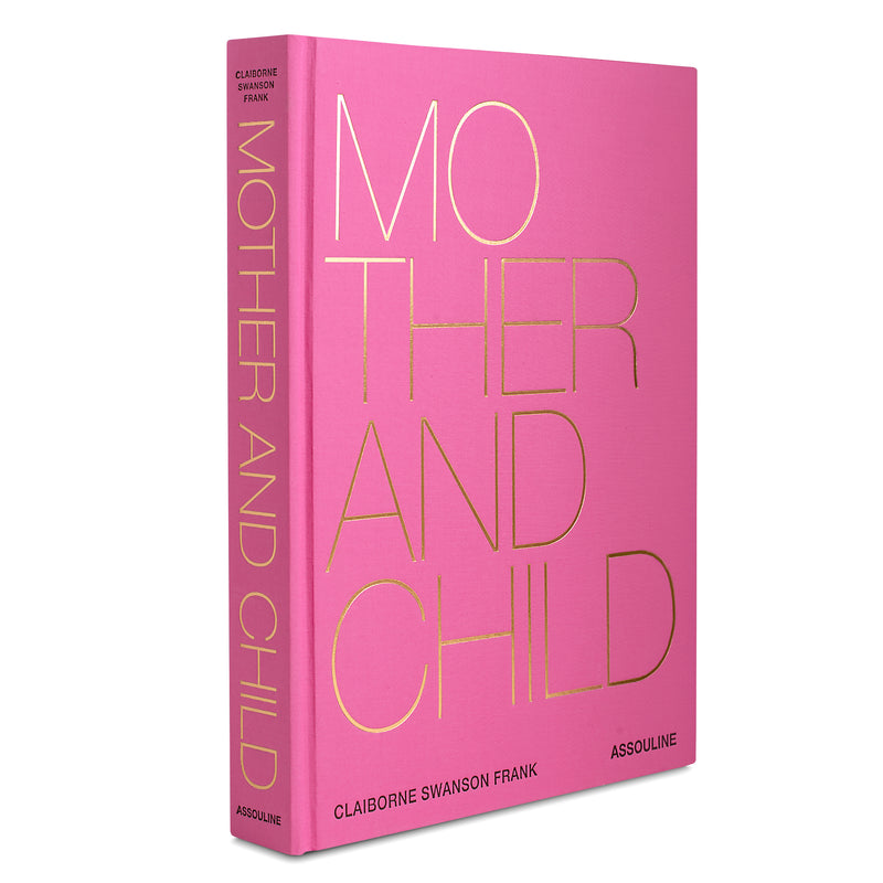 Mother and Child Book by Assouline