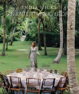 An Entertaining Story - India Hicks