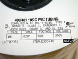 "UP TO 20 NATVAR 400/461 500' .020"" WALL 300V PVC ELECTRICAL SLEEVING TUBING #6"