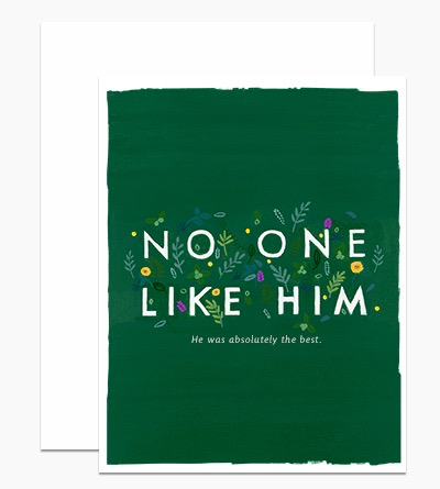 No One LIke Him Sympathy Card