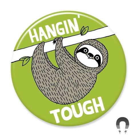 Hangin' Tough Sloth Magnet 2.25""
