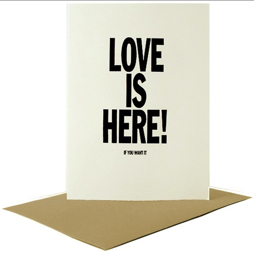 Love Is Here (If You Want It) Card