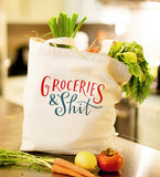 Groceries & Shit Tote Bag